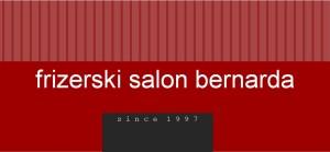 Frizerski salon Bernarda striže za nas! 19.4.2017