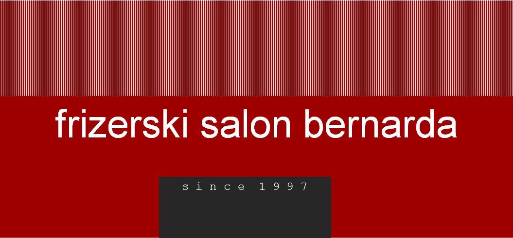 Frizserski salon Bernarda nam podarja bon v vrednosti 650 €