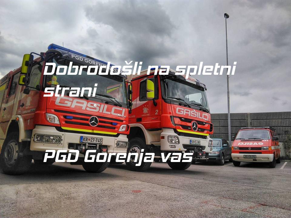 Gasilci Gorenja vas – Dobrodošli